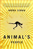 Animal's People, Indra Sinha, 141657879X