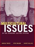 Multicultural Issues in the Criminal Justice System, Tarver, Marsha and Walker, Steve, 0205318797