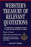 Webster's Treasury of Relevant Quotations, Outlet Book Company Staff and Edward F. Murphy, 0517408791