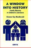 A Window into History, Eleanor K. MacDonald, 0897748794