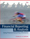 Financial Reporting and Analysis (with ThomsonONE Printed Access Card), Gibson, Charles H., 1133188796