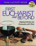 First Eucharist and Beyond, Steve Mueller, 1889108790