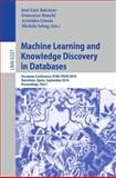 Machine Learning and Knowledge Discovery in Databases : European Conference, ECML PKDD 2010, Barcelona, Spain, September 20-24, 2010. Proceedings, Part I, , 364215879X