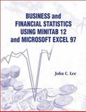 Business and Financial Statistics Using Minitab 12 and Microsoft Excel 97, Lee, John C., 9810238797