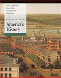 America's History : Combined Volume, Henretta, James A. and Brody, David, 0312398794