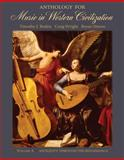 Anthology for Music in Western Civilization Vol. A : Antiquity Through the Renaissance, Roden, Timothy J. and Wright, Craig, 0495008796