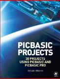 Pic Basic Projects : 30 Projects Using Pic Basic and Pic Basic Pro, Ibrahim, Dogan, 0750668792