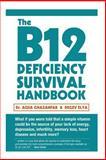 The B12 Deficiency Survival Handbook, Aqsa Ghazanfar, 149491879X
