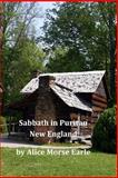Sabbath in Puritan New England, Alice Morse Alice Morse Earle, 1496138791