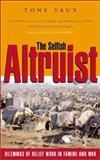 The Selfish Altruist 9781853838798