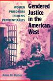 Gendered Justice in the American West 9780252068799