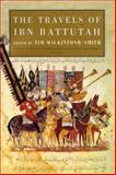 The Travels of IBN Battutah 4th Edition