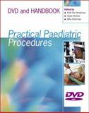 Practical Paediatric Procedures, Silverman, Mike and Henderson, Nia, 034093879X