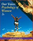 Our Voices : Psychology of Women, Rider, Elizabeth A., 0471478792
