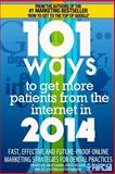 101 Ways to Get More Patients from the Internet In 2014, Tim Kitchen and Amen Sharma, 1496128796