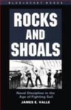 Rocks and Shoals, James E. Valle, 1557508798