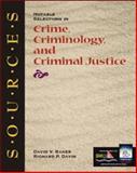 Notable Selections in Crime, Criminology, and Criminal Justice, David Baker, Richard Davin, 0072388803