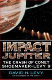 Impact Jupiter, David H. Levy, 0738208809