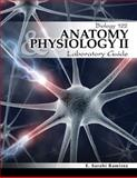 Anatomy and Physiology Ii Laboratory Guide Biology 122, Ramirez, E. Sarahi, 0757568807