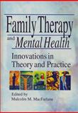 Family Therapy and Mental Health 9780789008800