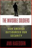 The Invisible Soldiers, Ann Hagedorn, 1416598804