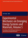 Experimental Mechanics on Emerging Energy Systems and Materials, Volume 5 : Proceedings of the 2010 Annual Conference on Experimental and Applied Mechanics, , 1461428807