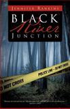 Black River Junction, Jennifer Rankins, 1466928808