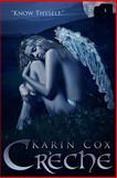 Creche, Karin Cox, 1493728806