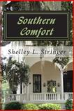 Southern Comfort, Shelley Stringer, 1497478804