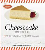 Junior's Cheesecake Cookbook, Alan Rosen and Beth Allen, 1561588806