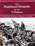 The Highland Brigade in the Crimea, Anthony Sterling, 0964918803
