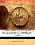 Traité des Impôts, Felix Esquirou De Parieu, 114621880X