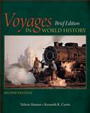Voyages in World History, Brief, Hansen, Valerie and Curtis, Kenneth R., 1305088808