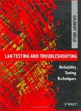 LAN Testing and Troubleshooting : Reliability Tuning Techniques, Held, Gilbert, 0471958808
