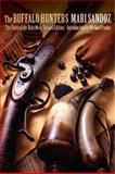 The Buffalo Hunters, Mari Sandoz, 080321880X