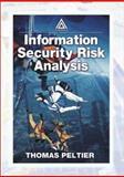 Information Security Risk Analysis, Peltier, Thomas R., 0849308801