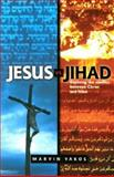 Jesus vs. Jihad, Marvin Yakos, 0884198804