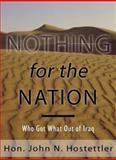 Nothing for the Nation, John N. Hostettler, 0980058805
