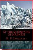 At the Mountains of Madness, H. Lovecraft, 1497388805