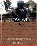 How We Think, John Dewey, 1605978809