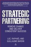 Strategic Partnering, Luc Bardin and Raphaël Bardin, 0749468807