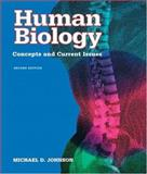 Human Biology : Concepts and Current Issues, Johnson, Michael D., 0805348808