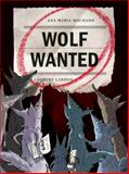 Wolf Wanted, Ana Maria Machado, 0888998805
