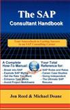 SAP Consultant Handbook : Your Sourcebook to Lasting Success in an SAP Consulting Career, Reed, Jonathan W. and Doane, Michael, 0972598804