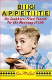 Big Appetite, Sam McLeod, 1439188807