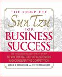 The Complete Sun Tzu for Business Success, Gerald A. Michaelson and Steven Michaelson, 1440528802