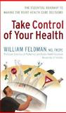 Take Control of Your Health, William Feldman, 1552638804