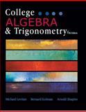 College Algebra and Trigonometry, Michael Levitan, Bernard Kolman, Arnold Shapiro, 1602298807