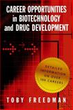 Career Opportunities in Biotechnology and Drug Development, Freedman, Toby, 0879698802