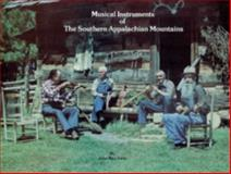 Musical Instruments of the Southern Appalachian Mountains, John Rice Irwin, 0916838803